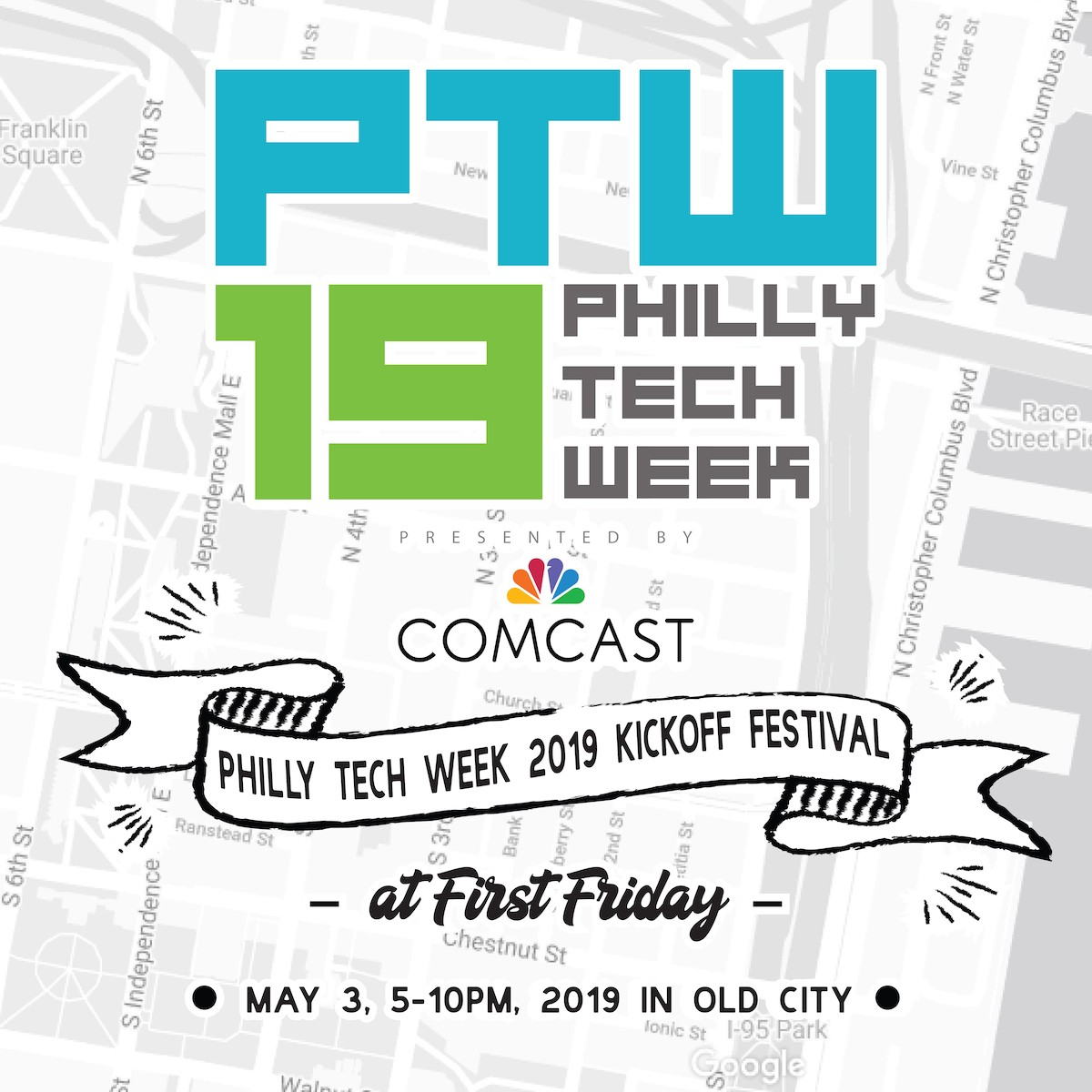 PTW19 Kickoff Festival in Old City — Sessions — Philly Tech ...